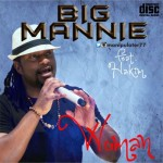 "Mannie – ""Woman"" ft. Hakim"