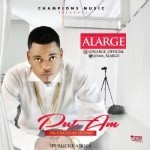 "ALarge – ""Put Am"" (Prod. By D'Tunes)"