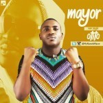 VIDEO: Mayor – Otito