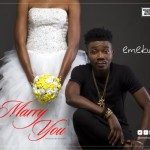 "Emekus – ""Marry You"""