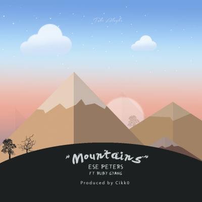 Ese Peters - Mountains ft. Ruby Gyang-ART