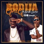 "Gen2G – ""Bodija"" ft. Small Doctor"