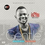 "Gentle – ""In2 You"""