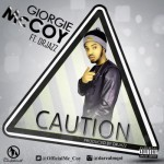 "Giorgie McCoy – ""Caution"" f. Dr Jazz"