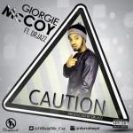 """Giorgie McCoy – """"Caution"""" f. Dr Jazz"""