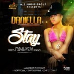 "Daniella – ""Stay"" (Prod. By Fliptyce)"