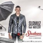 """Slamuz – """"Shalewa"""""""