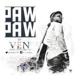 "Ven – ""Paw Paw"" (Prod. By STO)"