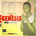 "Yung Tizzy – ""Genesis"" (Prod. By Killertunes)"
