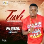 "M-Real – ""Tush"" (Prod. By DJ Coublon)"