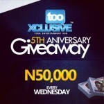TooXclusive Anniversary Giveaway: Win 50k! (Week 4)