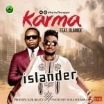 """Karma – """"Islander"""" ft. Olamide"""