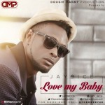 "Jay9ice – ""Love My Baby"""