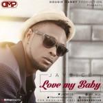 """Jay9ice – """"Love My Baby"""""""