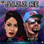 """Jozie – """"Jazz Me"""" f. DJ Jimmy Jatt"""