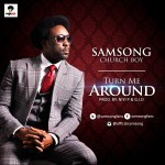 "Samsong – ""Turn Me Around"""