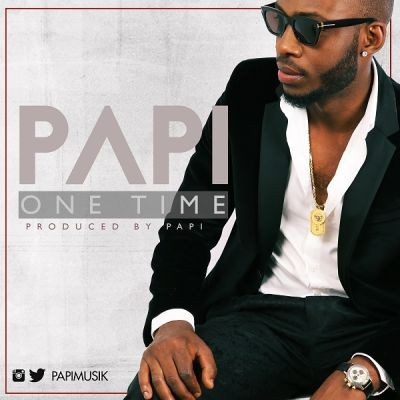 Papi - One Time [ART]