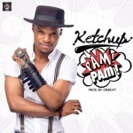 "Ketchup – ""Pam Pam"" (Prod. By Orbeat)"