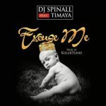 "DJ Spinall – ""Excuse Me"" ft. Timaya (Prod. By Killertunes)"