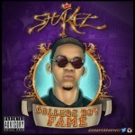 "Shakez – ""CollegeBoy Fame"" (The Mixtape)"