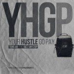 "Temisan – ""YHGP (Your Hustle Go Pay)"" ft. Dizzy Daystop"
