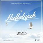 """Timaya – """"Hallelujah"""""""