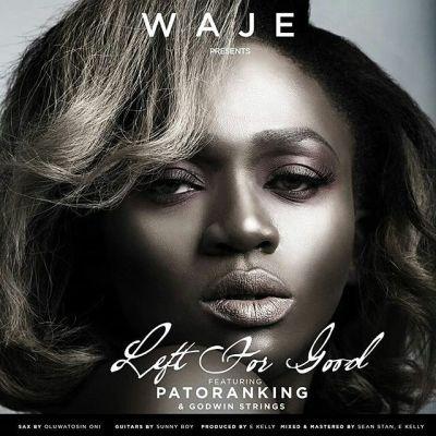 Waje - Left For Good-ART