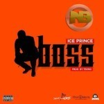 "Ice Prince – ""Boss"" (Prod. By Tekno) (Snippet)"