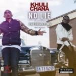 "VIDEO: Khuli Chana -""No Lie"" ft. Patoranking"