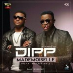 "Dipp – ""Mademoiselle"" ft. Selebobo"