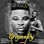 "Stringz – ""Originality"" ft. 9ice (Prod. By Young John)"