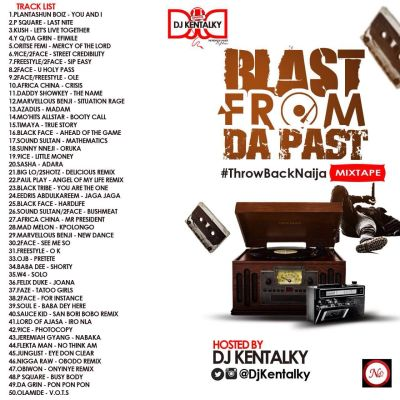 DJ Kentalky Presents: Throw Back Naija (Blast From Da Past