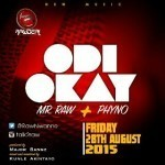 "Mr. Raw – ""Odi Okay"" ft. Phyno (Prod. By Major Bangz)"