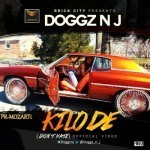 "VIDEO: Doggz N J – ""Kilode"" (Don't Hate)"