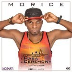 """Morice – """"Ceremony"""" + """"Haba"""""""
