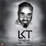 "LKT – ""Gbagaun"""