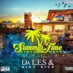 "Da L.E.S – ""Summer Time"" ft. Riky Rick"