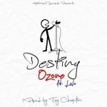 "Ozone – ""Destiny"" ft. Lolo"