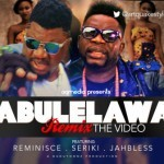 "VIDEO: Artquake – ""Abule Lawa"" ft. Reminisce, Jahbless, Seriki"