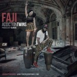 "Addiction Twins – ""Faaji"" (Prod by Classic)"