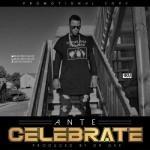 """Ante – """"Celebrate"""""""