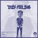 "Bolson – ""This Feeling"" (Prod by GospelOnDeBeatz)"