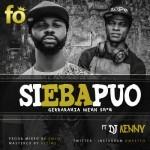 "FO – ""Si Eba Puo"" ft. DJ Kenny"