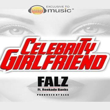 Falz-Reekado-Banks-Celebrity-Girlfriend