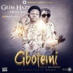 "Grim Hazy – ""Gbotemi"" ft. Oritse Femi"
