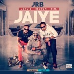 "JRB – ""Jaiye"" (Prod. By D'Tunes)"