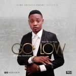 "Esky – ""Go Low"" (Prod. By JayPizzle)"