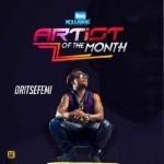 "TX Artiste of the Month #TxAOTM – ""Oritsefemi"""