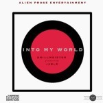 "Jable – ""Into My World"" (Prod. by DrillMeister)"