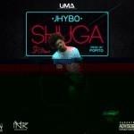 """Jhybo – """"Shuga"""" (Prod. By Popito)"""